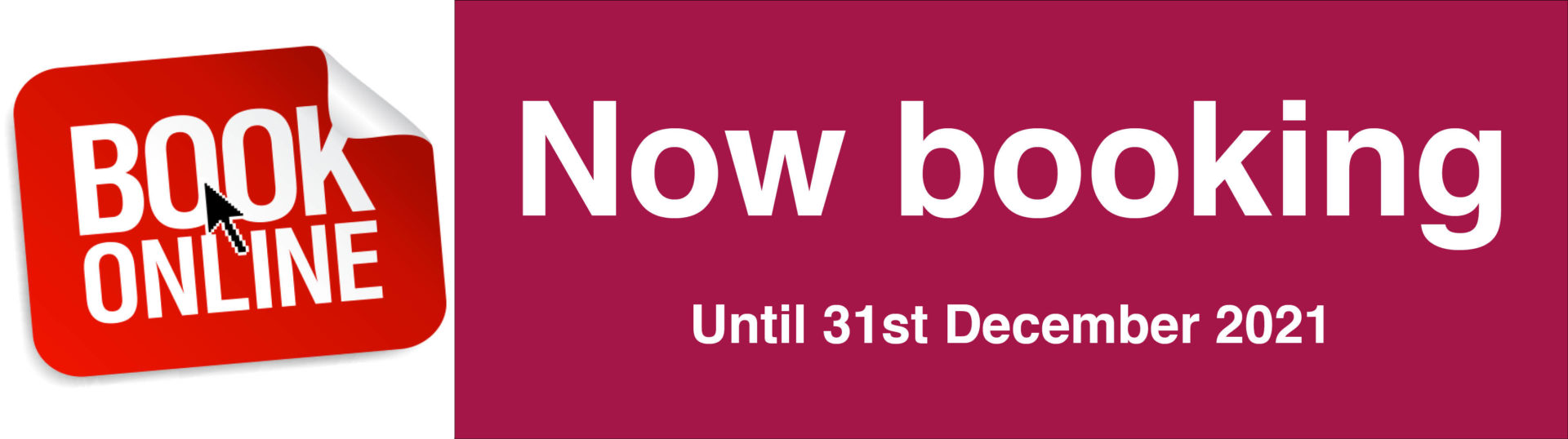 Now booking until December 2021