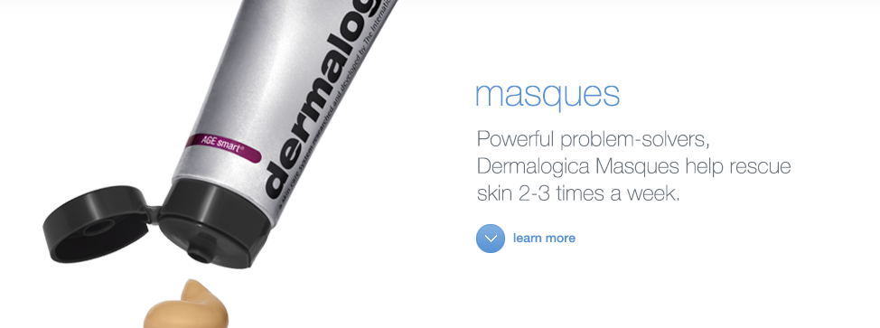 Find the best Dermalogica Masque for you.